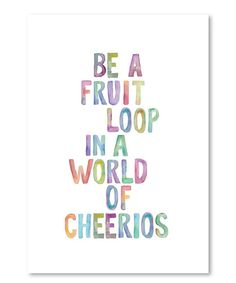 Look at this 'Be a Fruit Loop' Wall Art on #zulily today!