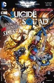 Suicide Squad (2011-) #11 Who is the traitor on the team? The Squad is out to finally confront BASILISK head-on in one of their most violent missions yet!