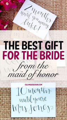 Wedding Day Gifts For Bride From Maid Of Honor : BEST BRIDE GIFT! Maid of Honor Gift to BrideWedding Countdown ...