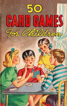 I grew up with this book! Amazing the skills enhanced by playing card games. Family Card Games, Fun Card Games, Card Games For Kids, Playing Card Games, Games For Girls, Kids Playing, Activities For Kids, Articulation Activities, Therapy Activities