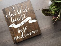 A Cheerful Heart is the Best Medicine, Cheerful Heart, Blessed Decor, Christian Decor, Stained Wood Decor, Minimalist Decor, Choose Happy, Choose Happiness, Choose Joy, Happiness Sign, Inspirational Sign