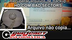 Como recuperar arquivo de backup corrompido - HD com bad sector (Setores...