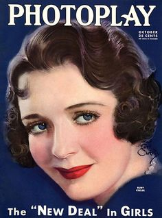 Ruby Keeler. Photoplay Magazine, October 1933 by Earl Christy