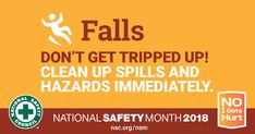 As part of Safety Month, the National Safety Council is focusing on preventing falls. Visit them to get safety tips to prevent falls, including falls from ladders. National Safety, Injury Prevention, Safety Tips, Public Health, Clean Up, Take Care Of Yourself, You Can Do, Illinois, It Hurts