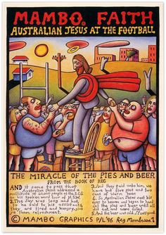 Poster, 'Mambo Faith / Australian Jesus at the football', designed by Reg Mombassa for Mambo Graphics Poster Boys, Lowbrow Art, Kids Sports, Canvas Frame, Screen Printing, Poster Prints, Posters, Vibrant Colors, Things To Come