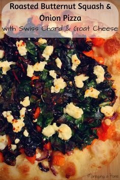 Roasted Butternut Squash and Onion Pizza. Topped with Swiss Chard and ...