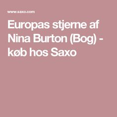 Europas stjerne af Nina Burton (Bog) - køb hos Saxo