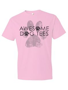 Awesome Doggie Pink Tee