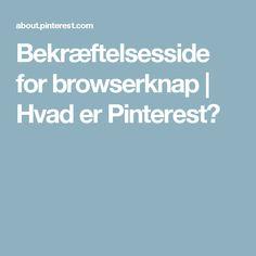Bekræftelsesside for browserknap   Hvad er Pinterest?