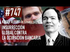 Keiser Report en español: Insurrección global contra la ocupación bancar...