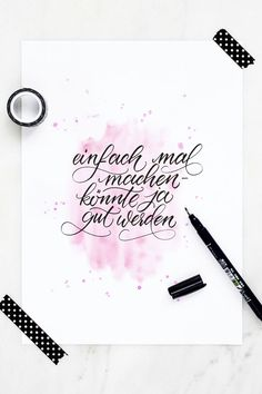 happy quotes & We choose the most beautiful Papierliebe-brush-lettering-watercolor-spruch-einfach-mal-machen for you.Papierliebe-brush-lettering-watercolor-spruch-einfach-mal-machen most beautiful quotes ideas Calligraphy Signs, How To Write Calligraphy, Modern Calligraphy, Calligraphy Video, Bullet Journal Font, Journal Fonts, Watercolor Lettering, Brush Lettering, Lettering Tattoo