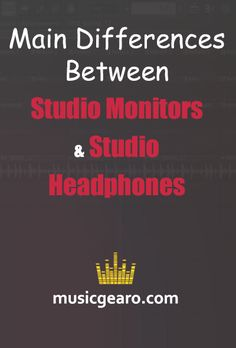 Studio monitors and studio headphones are crucial components in both home and professional studios. They are known to help producers analyze sound and come up with the best instruments for their audience.  The Key Distinction between Studio Monitors and Studio Headphones | Main Cons of Studio Monitors over Studio Headphones | Main pros of studio monitors | Main cons of studio headphones over studio monitors | Main Pros of studio headphones | Should I use both headphones and monitors at the… Studio Headphones, Music Production, Monitor, Maine, Studios, Instruments, Advice, Key, Tools