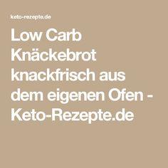 Low Carb Knäckebrot knackfrisch aus dem eigenen Ofen - Keto-Rezepte.de