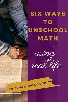 Six Ways to Unschool Math Using Everyday Life - Julie Naturally How do you You can using real life and some hands-on tools that encourage math application and understanding, not just memorization. Homeschool Math Curriculum, Homeschooling, Math Literature, Real Life Math, Math Activities, Preschool Math, Educational Activities, Kindergarten, Basic Math