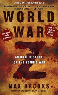 """'World War Z: An Oral History of the Zombie War' by Max Brooks ---- """"The end was near."""" --Voices from the Zombie WarThe Zombie War came unthinkably close to eradicating humanity. Max Brooks, driven by t. The End Is Near, It Goes On, Good Books, Books To Read, Children's Books, Free Books, Zombie Survival Guide, Pseudo Science, World Radio"""