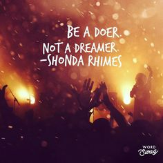 Dreams are well and good, but without action, they're dead in the water. I'm currently reading Year Of Yes by Shonda Rhimes, and I loved… Well And Good, Writing Quotes, Yes, The Dreamers, Me Quotes, Encouragement, Inspirational Quotes, Action, Wellness
