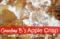 SusieQTpies Cafe: Quick and Easy Apple Crisp Recipe Ingredients 1 c. brown sugar 1 T. cinnamon 1 T. nutmeg 12 apples, cored, peeled, sliced 1 c. flour 1 c. sugar 1 c. instant oats 1 stick butter, very soft c. apple cider or apple juice Apple Crisp Pie, Apple Crisp Easy, Apple Crisp Recipes, Apple Desserts, Just Desserts, Dessert Recipes, Yummy Treats, Yummy Food, Sweet Treats
