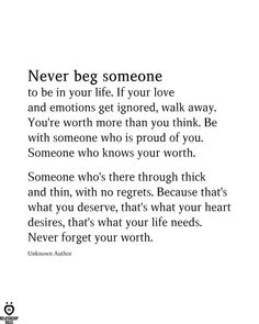I will never beg again! Regret Quotes, Now Quotes, Reminder Quotes, Advice Quotes, Self Love Quotes, Wisdom Quotes, True Quotes, Words Quotes, Lead On Quotes