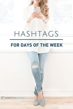 Hashtags for Days of the Week « Melissa Fietsam  #besthashtags #mondayhashtags #tuesdayhashtags #wednesdayhashtags #thursdayhashtags #fridayhashtags #saturdayhashtags #sundayhashtags