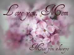Miss you so much Mom. You were the best mom any daughter could ask for. We had a lot of fun together. You were so giving and loving. I love you.