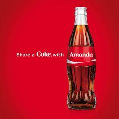 Share A Coke for my cousin Amanda in North Dakota