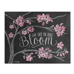 Live Life In Full Bloom - Print