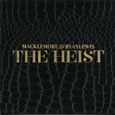 Macklemore and Ryan Lewis The Heist Album Review | Rolling Stone
