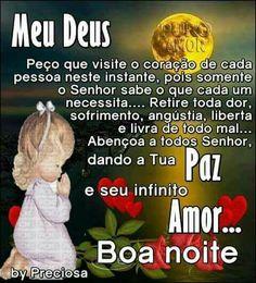 Deus nos ama. Portuguese Quotes, Gifs, Veronica, Emoji, Good Night Prayer, Photos Of Good Night, Good Nite Images, Good Evening Wishes, Powerful Quotes