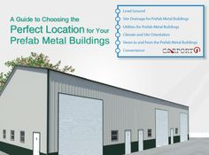 The guide to choosing the perfect location for your metal building. Produced by industry-leading metal building sales and creation. Prefab Metal Buildings, Metal Storage Buildings, Metal Garages, Steel Buildings, Buy Metal, Custom Metal, Steel Carports, Metal Building Kits