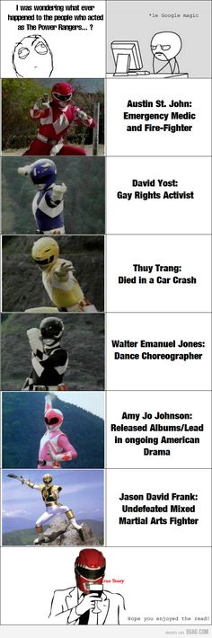 The Power Rangers. poor yellow ranger :( The Black one is still acting though as well. Power Rangers Memes, Go Go Power Rangers, Amy Jo Johnson, Mighty Morphin Power Rangers, The Power Of Love, Marvel Dc, Anime, Original Power Rangers, 1990s Nostalgia