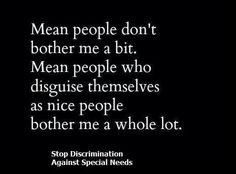 MEAN PEOPLE PICTURES& QUOTES   Mean people :-(   Quotes
