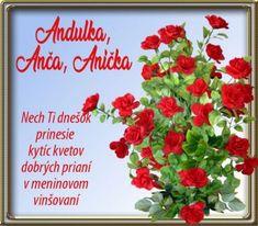 26.7 meninové priania Andulka, Anča, Anička Birthday Wishes, Happy Birthday Celebration