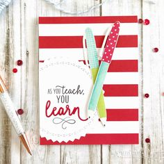 card pen pencil pens drawing writings sketching creativity, bold stripes stripe,  As You Teach Card by Betsy Veldman for Papertrey Ink (March 2018) teacher appreciation education learning