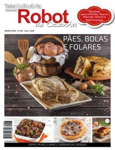 TeleCulinaria Especial Robot de Cozinha Março de 2016 digital magazine - Read the digital edition by Magzter on your iPad, iPhone, Android, Tablet Devices, Windows 8, PC, Mac and the Web.