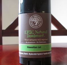 Epic Organics Product Review: Epic Organics recently sent us their Hawaiian Lei Natural Deodorant to try out and review, as well as a sample of their MoistureRose Me soap. They have some really cool products available, and I was so excited to try out these two.