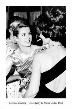 Maria Callas chatting it up with Princess Grace (Kelly) Maria Callas, Moda Grace Kelly, Grace Kelly Style, Classic Hollywood, Old Hollywood, Princesa Grace Kelly, Divas, Patricia Kelly, Pier Paolo Pasolini