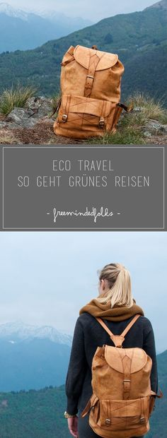 Eco Travel // How green travel works - Zero Waste Slow Travel, Travel Usa, Koh Lanta Thailand, Travel Words, Responsible Travel, Sustainable Tourism, Outdoor Travel, Outdoor Life, Travel Backpack