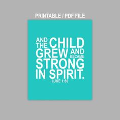 Bible verse And the child grew and became strong in by MiraDoson, $6.00