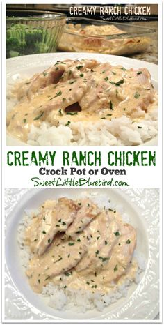 """CREAMY RANCH CHICKEN - Make in the CROCK POT or OVEN. Awesome tried & true recipe with tons of rave reviews. """"Mouthwateringly delicious!"""" Simple to make!