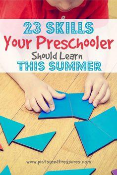 23 Skills Your Preschooler should Learn this summer --- AWESOME list of development readiness! #preschool #preschoolmoms #parentinghelp #parenting #preschoolers #learningathome #homeschool #motherhood #raisingkids #teachingkids