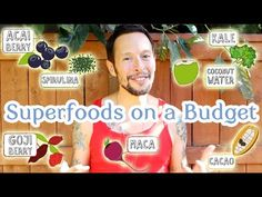 How to buy superfoods on a budget.