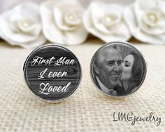 Father of the Bride Cufflinks, Photo Cufflinks,  First Man I Ever Loved, Custom Wedding Cufflinks, Fathers Day, Gift for Dad