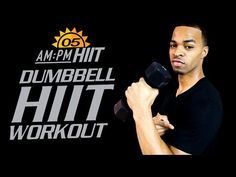 30 Min. Full Body Dumbbell HIIT Workout | Day 06: AM - AM/PM HIIT Series - YouTube