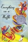 Everything on a Waffle (Coal Harbour #1)