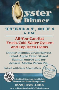 Annual Oyster and Beer Dinner Seafood Company, Harvest Salad, Glazed Salmon, Fall Harvest, Clams, Apple Cider, Oysters, Pecan, Entrees