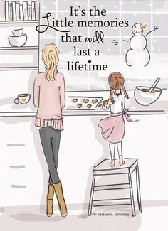 """it's the little memories that last a lifetime."" - the Heather Stillufsen Collection from Rose Hill Designs on Etsy Rose Hill Designs, Family Wall Art, Mothers Love, Happy Mothers, Mothers Day Images, My Baby Girl, Baby Born, My Children, Quotes Children"