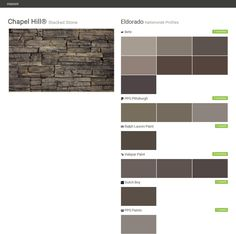 Chapel Hill®. Stacked Stone. Nationwide Profiles. Eldorado. Behr. PPG Pittsburgh. Ralph Lauren Paint. Valspar Paint. Dutch Boy. PPG Paints.  Click the gray Visit button to see the matching paint names.