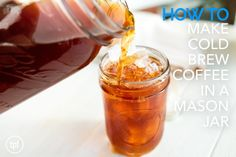 Learn how to make cold brew coffee in a mason jar!