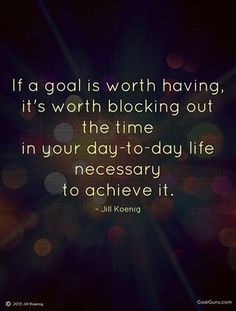 Start with your goals when you set your priorities. They should come before anything else.
