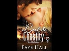 Book Trailer - Lust & Chastity by Faye Hall Why Book, Intense Love, Book Trailers, Romance Authors, Infatuation, Love Affair, Betrayal, Family Life, Lust